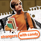 Strangers With Candy: The Blank Stare, Pt. 1